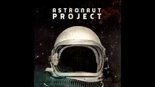 Astronaut Project Full Album YouTube Videos