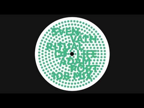 Sven Väth - Ritual Of Life (Adam Port 108 Mix) / Cocoon
