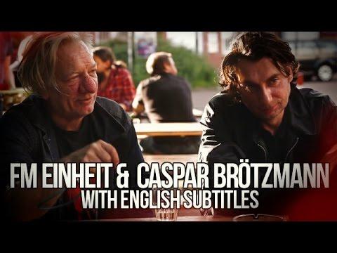 Interview Caspar Brötzmann & FM Einheit (Ex Einstürzende Neubauten) english subtitles