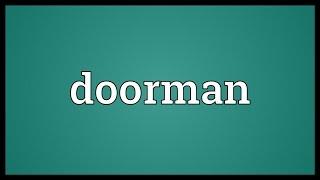 Doorman Meaning