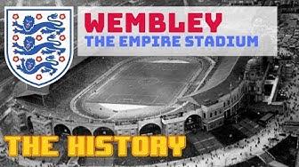 OLD WEMBLEY STADIUM (1923) THE HISTORY. THE EMPIRE STADIUM