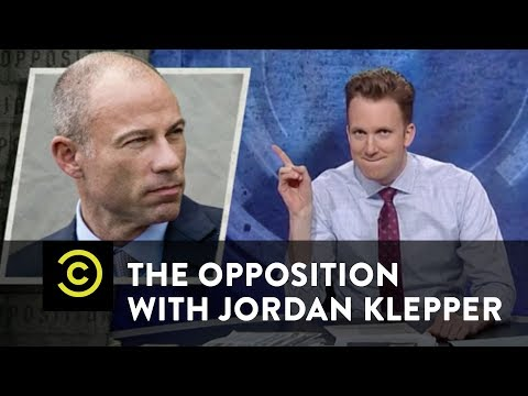 Michael Avenatti's Sexy Media Blitz - The Opposition w/ Jordan Klepper