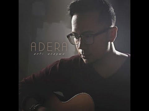 Lirik & Chord Lagu Adera - Arti Ucapmu