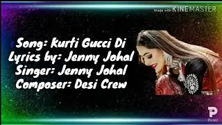 jenny-johal-kurti-guccci-di-full-song-desi-crew