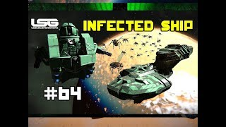 Space Engineers - Colony Wars - Part 64 - Plague Ghost Ship Return Of The Mighty Weasel