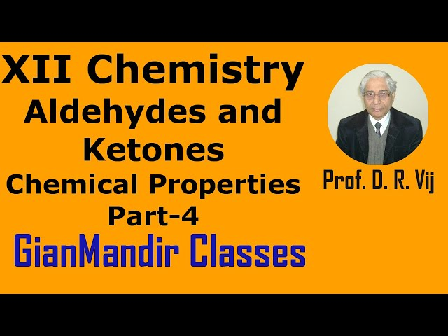 XII Chemistry | Aldehydes and Ketones | Chemical Properties Part-4 by Gaurav Sir