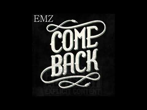 Emz - ComeBack