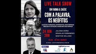TALK SHOW - 24 JUNHO 2020 - COM A PALAVRA, OS NEÓFITOS