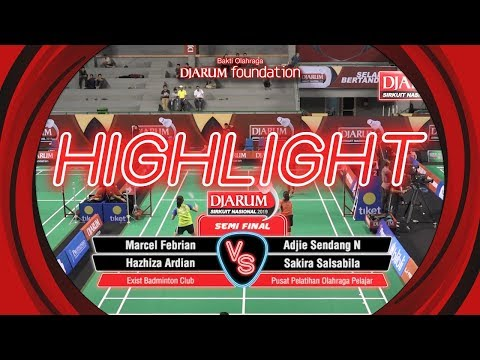 Marcel F/Hazhiza A (Exist Badminton Club) VS Adjie S/Sakira S (Pusat Pelatihan Olahraga Pelajar)