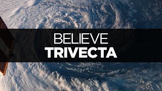 Repeat youtube video [LYRICS] Trivecta - Believe (ft. Connor Zwetsch)