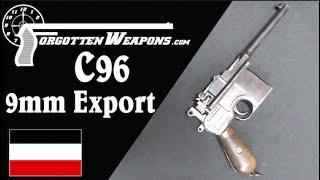Just Too Powerful: The C96 in 9mm Mauser Export
