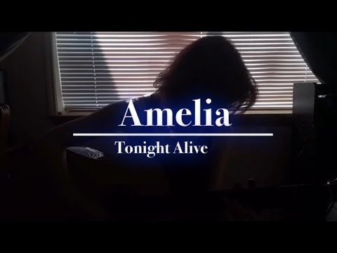 [COVER] Amelia by Tonight Alive