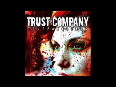 Trust Company - Stronger [High Quality]