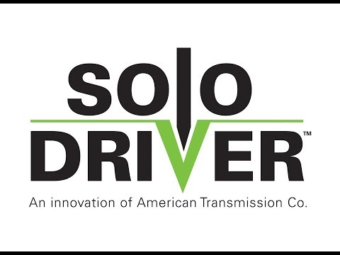 Solo-Driver™ | An innovation of American Transmission Co.