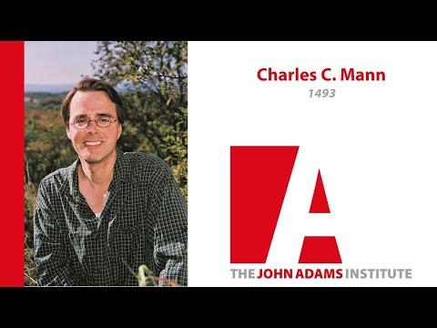 Charles C. Mann  on 1493 - John Adams Institute