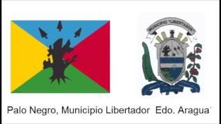 Himno de Palo Negro Municipio Libertador Aragua