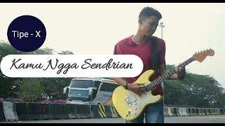 Download Tipe X - Kamu ngga Sendirian ( Cover ) Ma Woy
