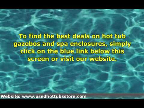 Find The Best Deals On Hot Tub Gazebos And Spa Enclosures: √