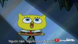 Spongebob Sings Who/Who am I? - Spongebob Squarepants Clip #1 - HD Quality - HD Vietnamese Subtitles