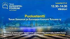 Eurooppa-foorumi 2019: Turun Sanomien puoluetentti
