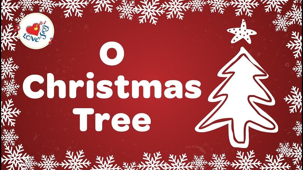 O Christmas Tree Christmas Carol With Lyrics 2018
