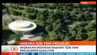 Recep Tayyip Erdogan Ankara icin Yeni Dev Projeler-12 Haziran-Minareci-Ömer Almanyadan-54