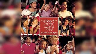 Hillsong Kids - Shout To The Lord 1 Album