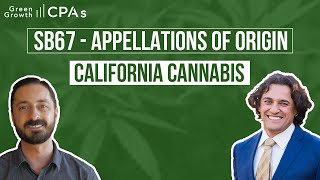 SB67 – California Cannabis Cultivation: Appellations of Origin