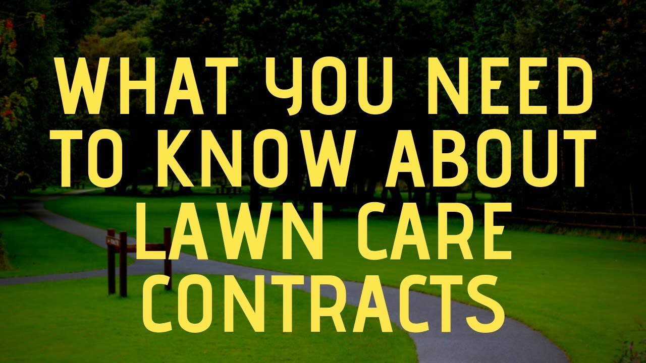 6 Need-to-Know Things About Lawn Care Contracts