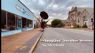 Singin' in the Rain - Alex Rudd