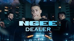 NGEE - Dealer [Official Video]
