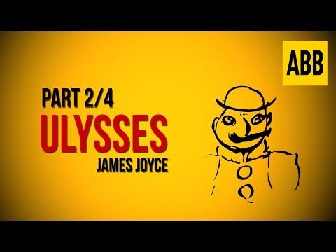 ULYSSES: James Joyce - FULL AudioBook: Part 2/4