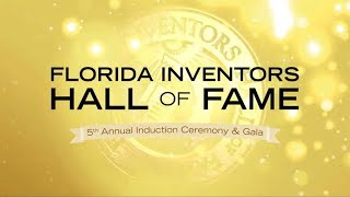 2018 Florida Inventors Hall of Fame - Highlights