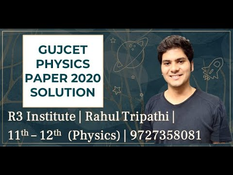GUJCET 2020 paper solution | GUJCET physics paper solution 2020 | GUJCET physics | Rahul Tripathi