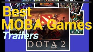 Best MOBA Games - PC | Android | IOS | XBOX One | PS4 | PS VR