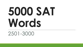 5000 SAT Words 2501-3000 | English Words With Meaning