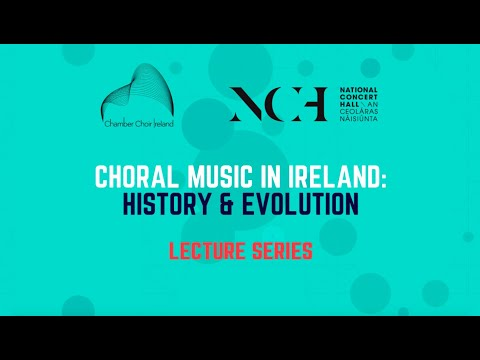 Choral Music In Ireland: History And Evolution Prof. Raymond Gillespie 1540 - 1700
