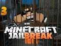 Minecraft JAIL BREAK 3 - BEST ITEM EVER