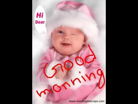 Sweet Baby Good Morning Youtube