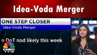 Idea-Voda Merger | DoT Approval Likely This Week | CNBC TV18