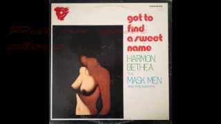 Harmon Bethea & the Mask men   Put on your shoes