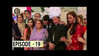 Aangan Episode 19 - Top Pakistani Drama