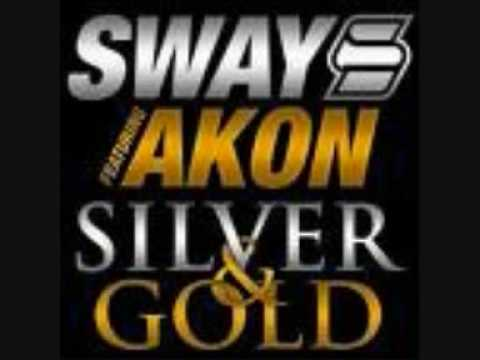 akon ft sway silver and gold