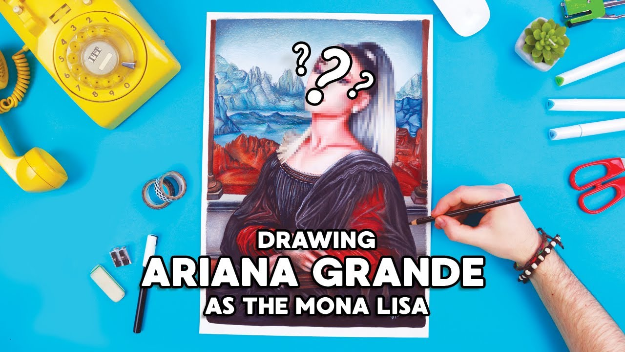 Drawing CELEBRITIES as FAMOUS PAINTINGS: Ariana Grande as the Mona Lisa!