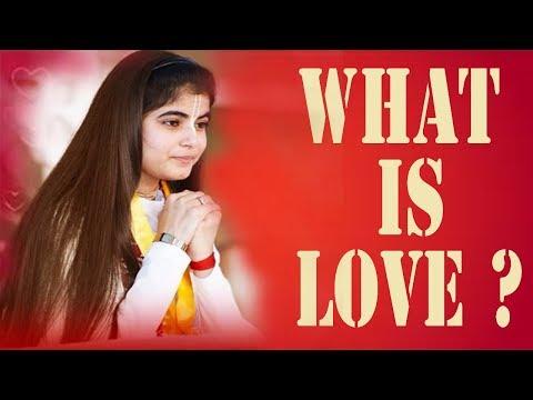 What Is Love ? प्यार क्या है ? - जानिए देवी चित्रलेखा जी से . . .
