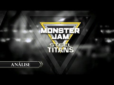 Review - Monster Jam Steel Titans