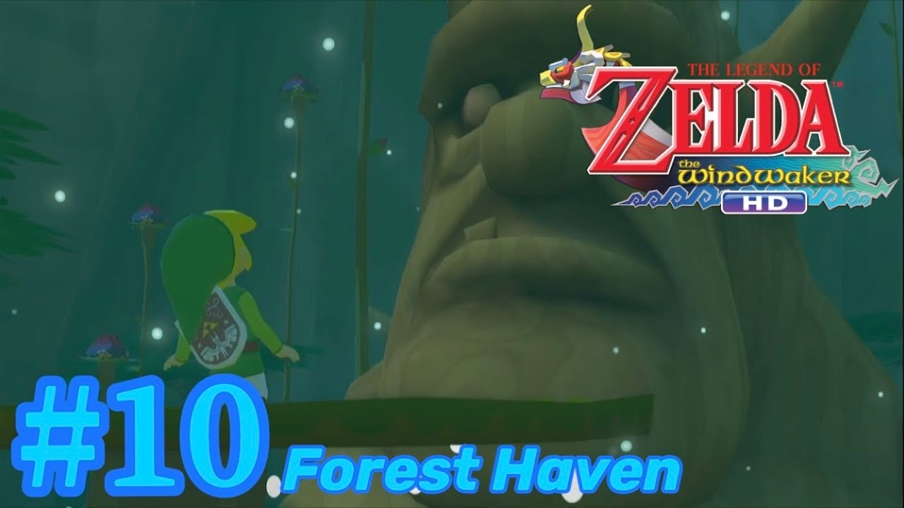 Let's Play The Legend of Zelda: The Wind Waker HD [WiiU] – Part #10: Forest Haven