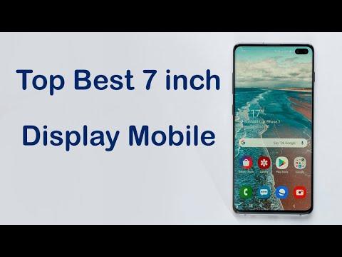 Top Best 7 inch Display Smartphone 2021