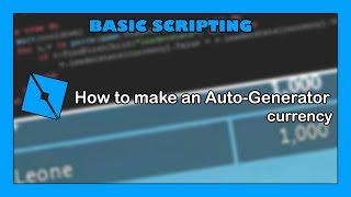 How to make an Auto-Generator currency! - Roblox Studio Tutorial