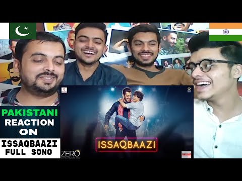Pakistani Reacts On |  Zero: ISSAQBAAZI Video Song | Shah Rukh Khan, Salman Khan, Katrina Kaif